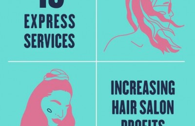 15 Express Services in a Hair Salon You Need to Have