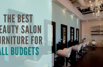 All Budgets For The Best Beauty Salon Furniture
